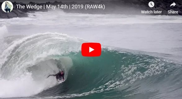 The Wedge | May 14th | 2019 (RAW4k)