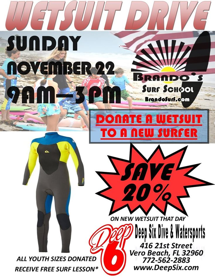 WETSUIT DRIVE at Deep 6 Dive & Watersports Presented by: Brando's Surf School