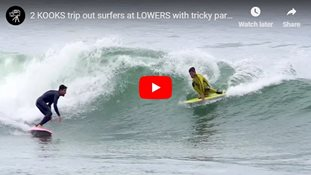 2 KOOKS trip out surfers at LOWERS with tricky party waves!