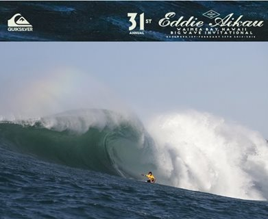 QUIKSILVER IN MEMORY OF EDDIE AIKAU BIG WAVE EVENT CALLED ON FOR WEDNESDAY