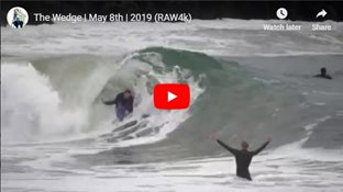 The Wedge | May 8th | 2019 (RAW4k)