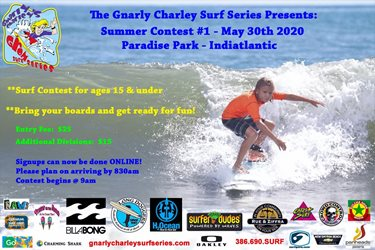 Gnarly Charley Surf Series Summer Series Contest #1