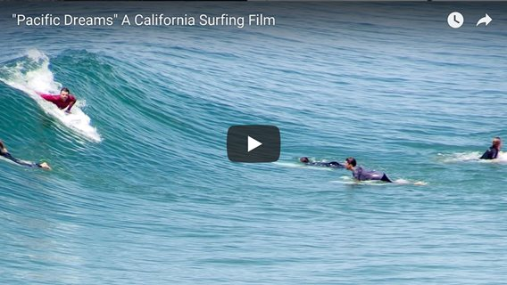 Pacific Dreams - A California Surfing Film
