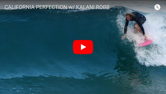 CALIFORNIA PERFECTION w/ KALANI ROBB