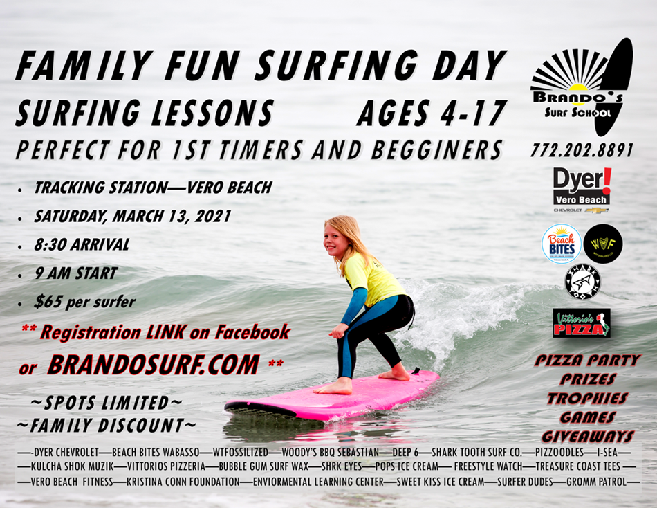 MARCH 13 FAMILY FUN SURFING DAY - TRACKING STATION VERO BEACH
