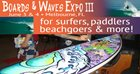 Boards & Waves Expo lll