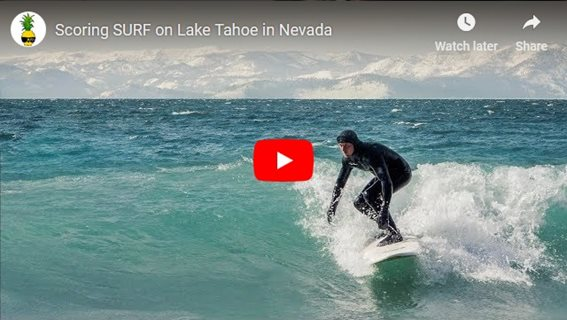 Scoring SURF on Lake Tahoe in Nevada